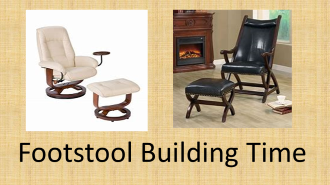 Footstool Building Time