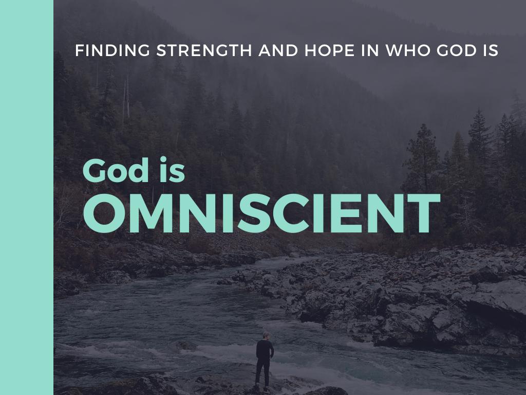 CG 04 - God is omniscient